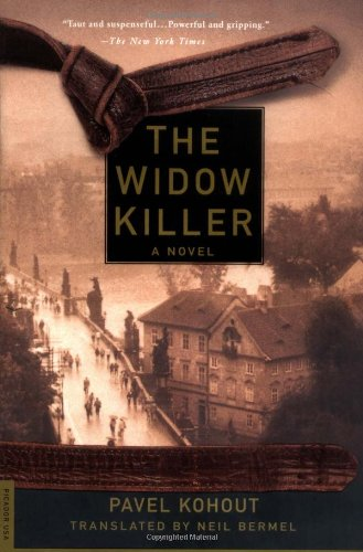 The Widow Killer: A Novel: Pavel Kohout; Translator-Neil