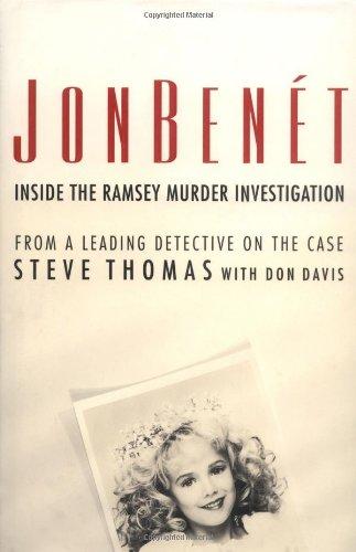 9780312253264: JonBenet : Inside the Ramsey Murder Investigation