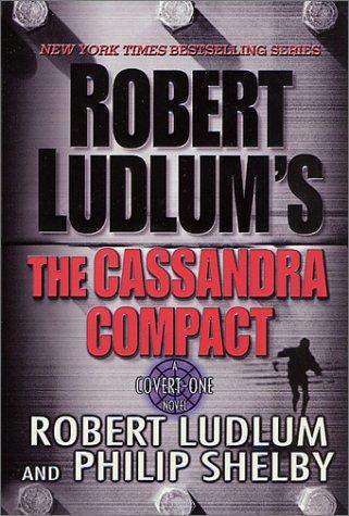 9780312253431: The Cassandra Compact (Covert-One)