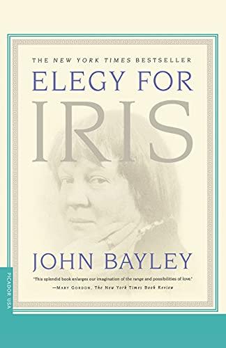 Elegy for Iris: Bayley, John