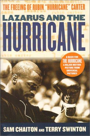 "Lazarus and the Hurricane: The Freeing of Rubin ""Hurricane"" Carter: Chaiton, Sam; Swinton..."