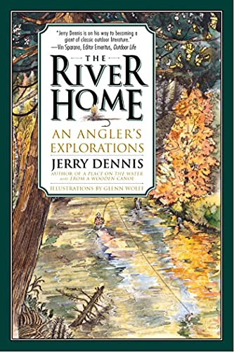 9780312254155: River Home: An Angler's Explorations