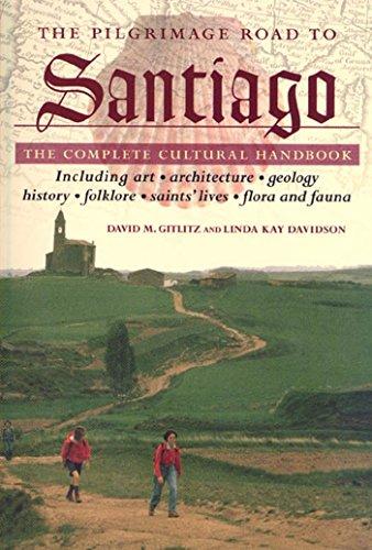 9780312254162: The Pilgrimage Road to Santiago: The Complete Cultural Handbook