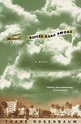 9780312254186: Second Hand Smoke: A Novel
