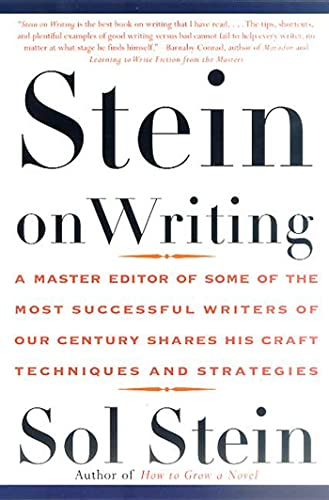 9780312254216: Stein on Writing: A Master Editor of Some of the Most Successful Writers of Our Century Shares His Craft Techniques and Strategies