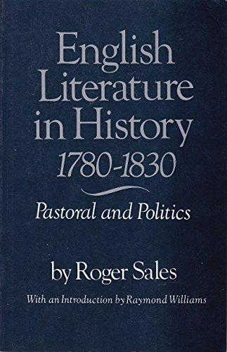 9780312254360: English Literature in History, 1780-1830: Pastoral and Politics