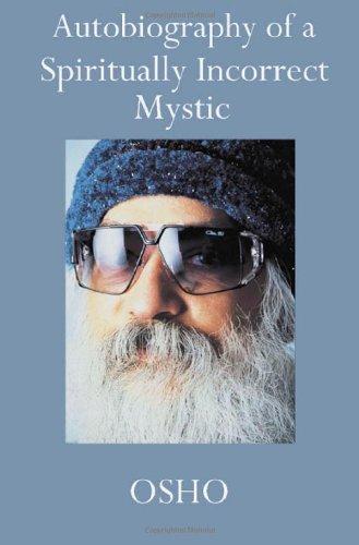 9780312254575: Autobiography of a Spiritually Incorrect Mystic