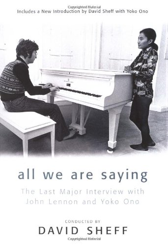 9780312254643: All We Are Saying: The Last Major Interview With John Lennon and Yoko Ono
