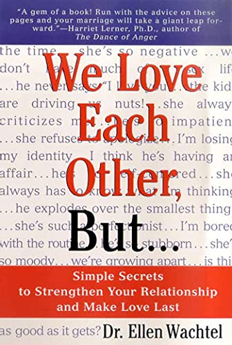 9780312254704: We Love Each Other, but... Simple Secrets to Strengthen Your Relationship and Make Love Last