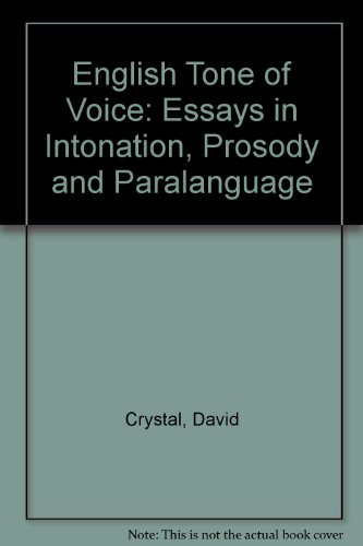 9780312255503: English Tone of Voice: Essays in Intonation, Prosody and Paralanguage