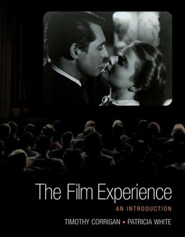 9780312255664: The Film Experience: An Introduction