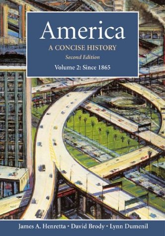 America, Vol. 2: A Concise History, Second: James A. Henretta,