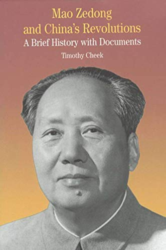 9780312256265: Mao Zedong and China's Revolutions: A Brief History with Documents (The Bedford Series in History and Culture)