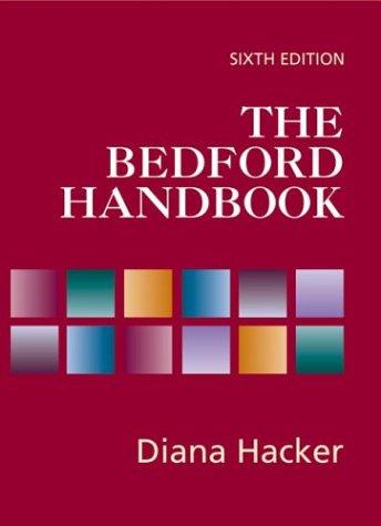 The Bedford Handbook, Sixth Edition: Diana Hacker