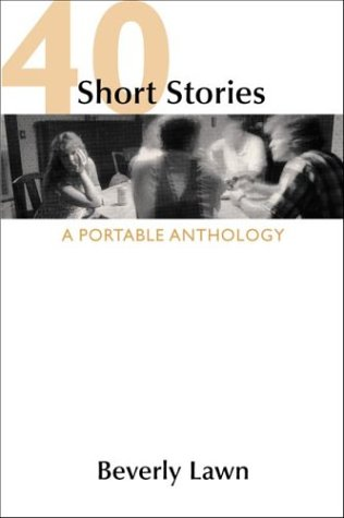 9780312259129: 40 Short Stories: A Portable Anthology