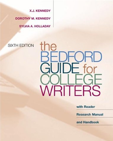 9780312260149: The Bedford Guide for College Writers with Reader, Research Manual, and Handbook