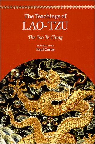The Teachings of Lao-Tzu: The Tao-Te Ching: Lao Tzu