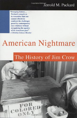 9780312261221: American Nightmare: The History of Jim Crow