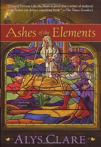 9780312261245: Ashes of the Elements (Hawkenlye Mystery Trilogy)