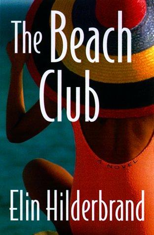 9780312261252: The Beach Club: A Novel