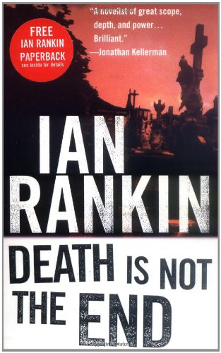 9780312261429: Death Is Not the End: A Novella (Inspector Rebus Mysteries)