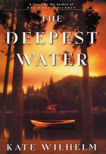 Deepest Water: Wilhelm, Kate