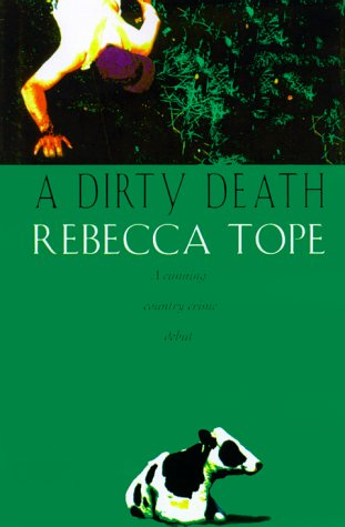 A Dirty Death: Rebecca Tope