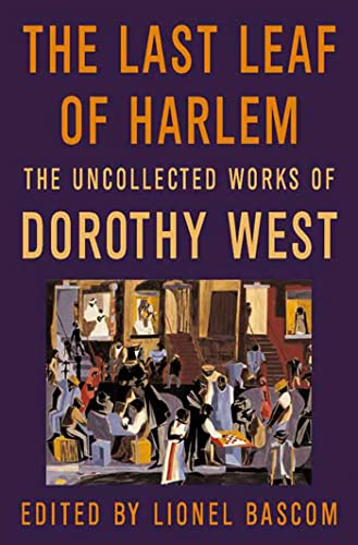 9780312261481: The Last Leaf of Harlem: Selected and Newly Discovered Fiction by the Author of The Wedding