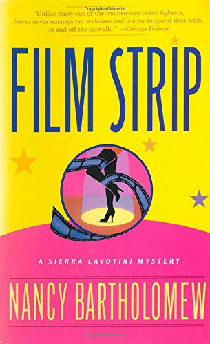 9780312261610: Film Strip (Sierra Lavotini Mysteries)