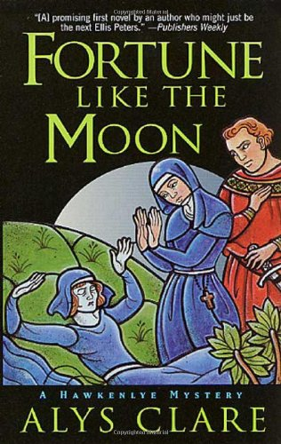 9780312261627: Fortune Like the Moon (A Hawkenlye Mystery)