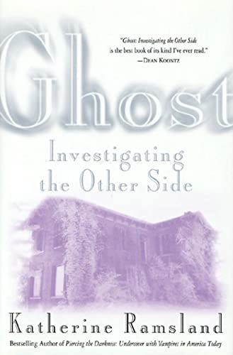9780312261641: Ghost: Investigating the Other Side