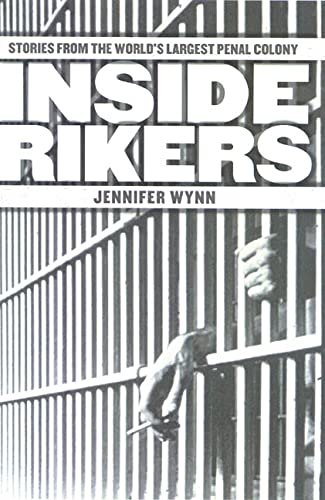 9780312261795: Inside Rikers: Stories from the World's Largest Penal Colony