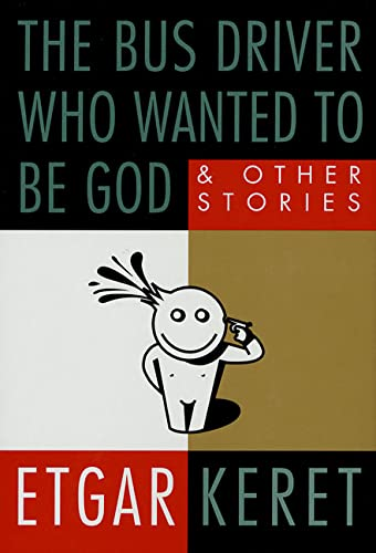 9780312261887: The Bus Driver Who Wanted to Be God & Other Stories