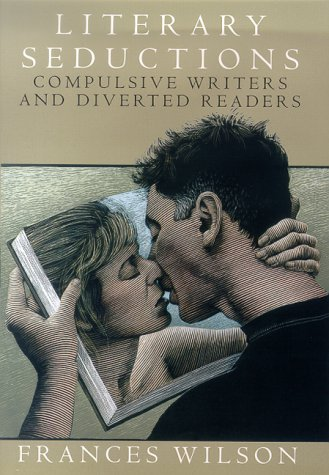 9780312261931: Literary Seductions: Compulsive Writers and Diverted Readers