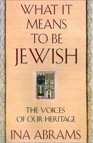 9780312261948: What It Means to Be Jewish: The Voices of Our Heritage