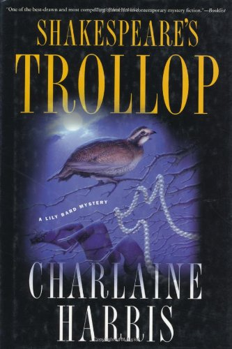Shakespeare's Trollop ***SIGNED***: Charlaine Harris