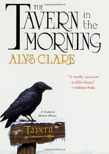 9780312262372: The Tavern in the Morning (Hawkenlye Mystery Trilogy)