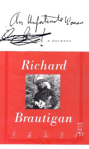 An Unfortunate Woman: A Journey: Brautigan, Richard