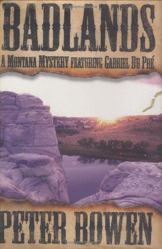 9780312262525: Badlands: A Montana Mystery Featuring Gabriel Du Pre