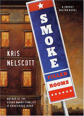 Smoke-Filled Rooms: Nelscott, Kris