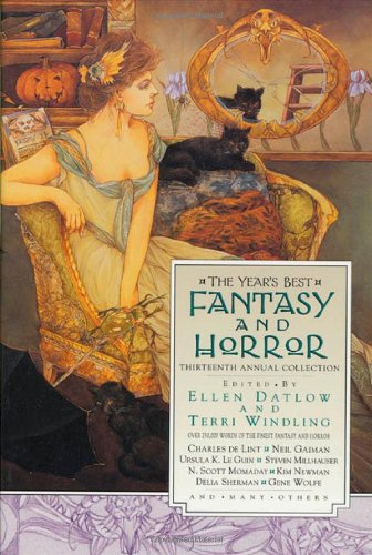 9780312262747: The Year's Best Fantasy & Horror (Year's Best Fantasy and Horror, 13th Ed)
