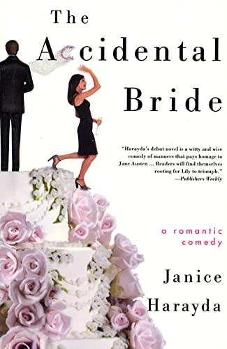 The Accidental Bride: A Romantic Comedy: Harayda, Janice