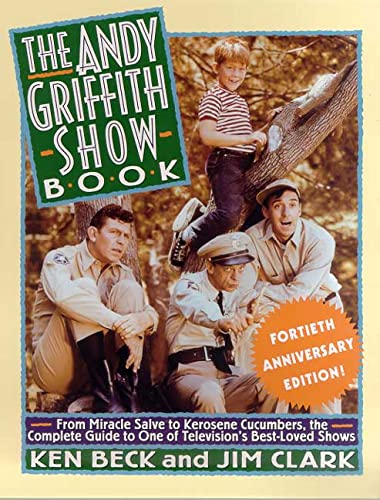 9780312262877: The Andy Griffith Show Book 40th Anniversary Edition