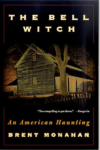 9780312262921: The Bell Witch: An American Haunting