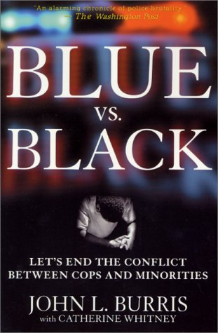 Blue Vs Black Lets End The Conflict Between Cops And Minorities