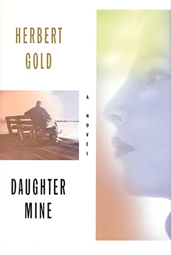 Daughter Mine: A Novel: Gold, Herbert