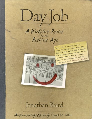 9780312263072: Day Job: A Workplace Reader for the Restless Age