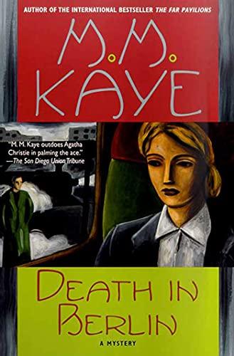 Death in Berlin: Mary Margaret Kaye