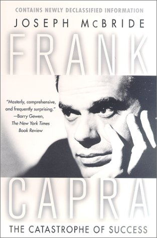 9780312263249: Frank Capra: The Catastrophe of Success