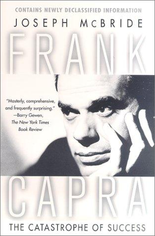 9780312263249: Frank Capra: The Catastrophe of Success